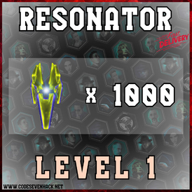 RESONATORS LEVEL 1 x 1000