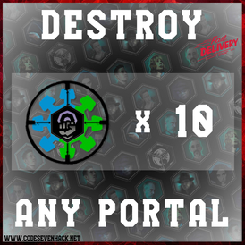 DESTROY ANY PORTAL x 10 | HUNTER