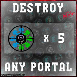 DESTROY ANY PORTAL x 5 | HUNTER